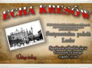 Echa Kresów - Sentymentalna podróż Lwów
