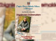 Spotkanie autorskie ze Zbigniewem Masternakiem