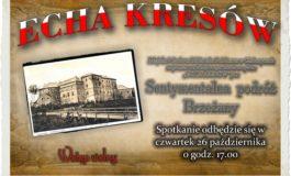 """Spotkanie z cyklu: """"Echa Kresów"""""""