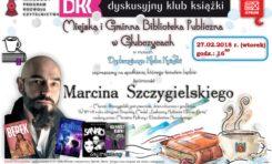 DKK twórczość Marcina Szczygielskiego